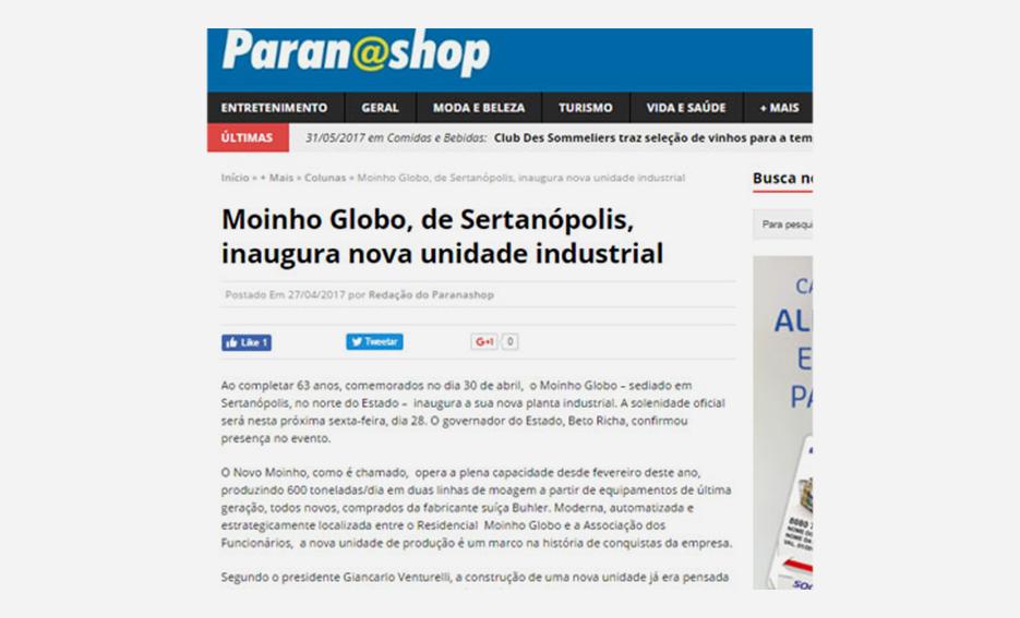 Moinho Globo, de Sertanópolis, inaugura nova unidade industrial – Paranashop